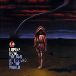 LUPINE HOWL - The Bar At The End Of The World (Front Cover)