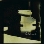 LATE CORD, The - Lights From The Wheelhouse (Front Cover)