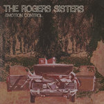 ROGERS SISTERS, The - Emotion Control (Front Cover)
