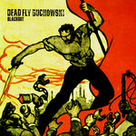 DEAD FLY BUCHOWSKI - Blackout (Front Cover)