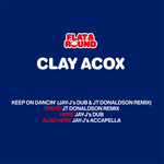 ACOX, Clay - Keep On Dancin' (Front Cover)