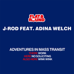 J ROD feat ADINA WELCH - Adventures In Mass Transit (Front Cover)