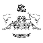 BLACK GHOSTS, The - Anyway You Choose To Give It (Front Cover)