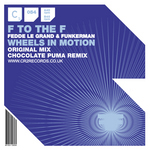 F TO THE F (FEDDE LE GRAND & FUNKERMAN) - Wheels In Motion (Front Cover)