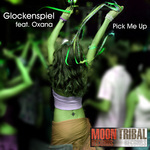 GLOCKENSPIEL feat OXANA - Pick Me Up (Front Cover)