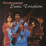 FUN DA MENTAL - Erotic Terrorism (Front Cover)
