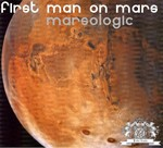 FIRST MAN ON MARS - Marsologic (Front Cover)