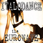 VARIOUS - Italo Dance: The Euro Wave (Front Cover)