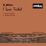 D MUNKI - I Love Tribal Remixes 2 (Back Cover)