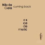 GALA, Nikola - Cuming Back (Front Cover)