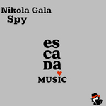 GALA, Nikola - Spy (Front Cover)