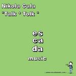 GALA, Nikola - Talk Tolk (Front Cover)
