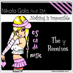 GALA, Nikola - Nothing Is Impossible (The Remixes) (Front Cover)