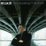 MIKE - The Perfect Blend (Front Cover)