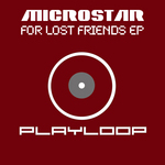 MICROSTAR - For Lost Friends EP (Front Cover)