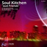 SOUL KITCHEN - Just Friends (Front Cover)