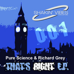 PURE SCIENCE/RICHARD GREY - That's Right EP (Front Cover)