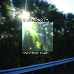 BLOC PARTY - Two More Years (Front Cover)