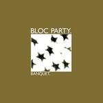 BLOC PARTY - Banquet (Front Cover)
