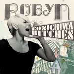 ROBYN - Konichiwa Bitches (Front Cover)