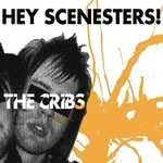 CRIBS, The - Hey Scenesters! (Front Cover)