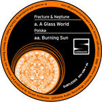A Glass World / Burning Sun