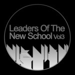 Leaders Of The New School Vol 3
