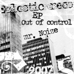 MR NOIZE - Out Of Control EP (Front Cover)