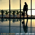 D TROY/HERBICK - Love Can't Turn Around (Front Cover)