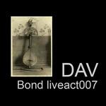 Bond Liveact007