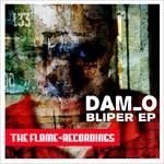 DAM O - Bliper EP (Front Cover)