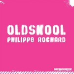 ROCHARD, Philippe - Oldskool (Front Cover)