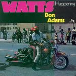 ADAMS, Don - Watts Happening (Front Cover)