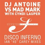 DJ ANTOINE vs MAD MARK with CYNDI LAUPER - Disco Inferno (Front Cover)
