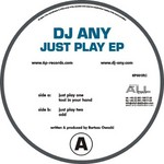 DJ ANY - Just Play EP (Front Cover)