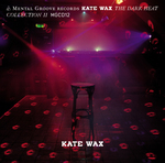 WAX, Kate - The Dark Heat Collection II (Front Cover)