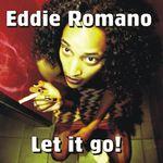 ROMANO, Eddie - Let It Go (Front Cover)