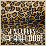 VARIOUS - My Luxury Safari Lodge: Cape Town, Bye Bye (Front Cover)