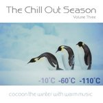VARIOUS - The Chill Out Season Vol 3 (Front Cover)