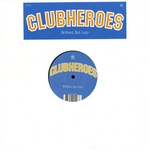 CLUBHEROES - Brilliant, But Lazy (Front Cover)