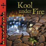 Kool Under Fire