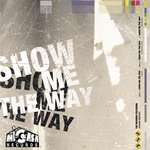 WISEMEN, The feat JOHAN GREAVES - Show Me The Way (Front Cover)