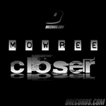 MOWREE - Closer (Front Cover)