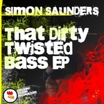 SAUNDERS, Simon - That Dirty Twisted Bass EP (Back Cover)