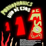 PORNOPHONICS - Uno De Esos (Back Cover)