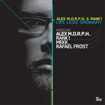 MORPH, Alex/RANK 1 - Life Less Ordinary (Front Cover)