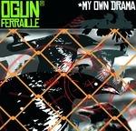 FERRAILLE, Ogun - My Own Drama (Front Cover)