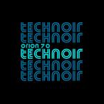 ORION 70 - Technoir (Front Cover)