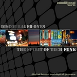 DISCOURAGED ONES - The Spirit Of Tech Funk EP (Front Cover)