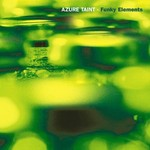 AZURE TAINT - Funky Elements (Front Cover)